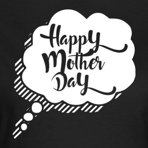 HAPPY MOTHER DAY - Mothersday - T-skjorte for kvinner
