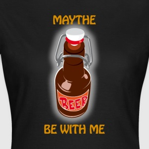 Maythe Beer Be With Me - T-shirt Femme