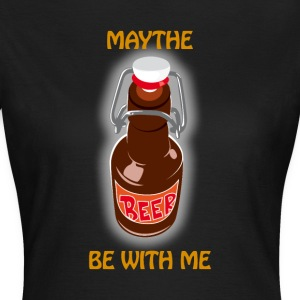 Maythe cerveza Be With Me - Camiseta mujer