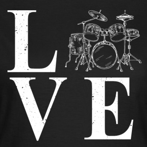 Love to play drums - Women's T-Shirt