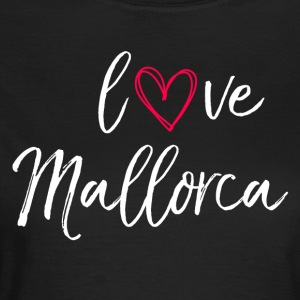 love Mallorca in white - Women's T-Shirt