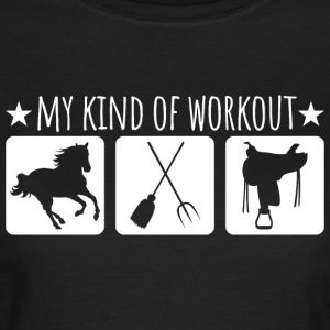 My kind of workout - Women's T-Shirt