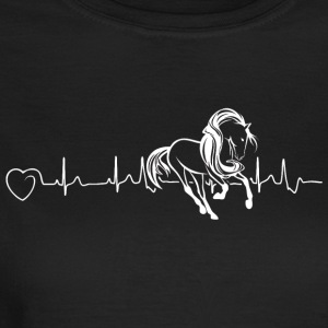 Horses are my heartbeat - Women's T-Shirt