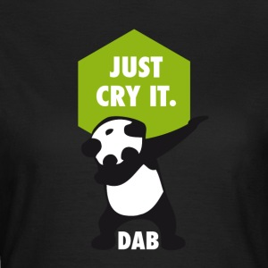 dab cry panda dabbing touchdown just cry it funny - Women's T-Shirt