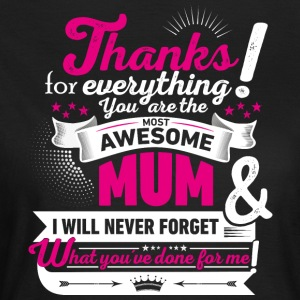 Mothering Day! Motherday! Mother´s day! - Frauen T-Shirt