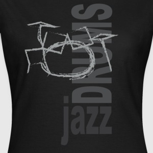Jazz Drums - Frauen T-Shirt