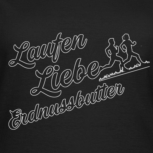 Laufen Liebe Erdnussbutter - Schlicht!