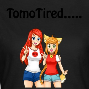 TomoTired ..... - T-shirt Femme