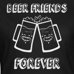Beer Friends Forever - T-shirt Femme
