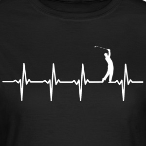 Your heart beats for golf? - Women's T-Shirt