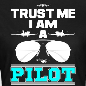 trust me i am a pilot blue png - Camiseta mujer