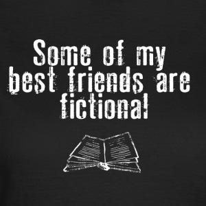 FICTIONAL FRIENDS - Frauen T-Shirt
