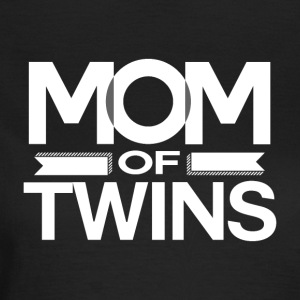 MOM OF TWINS - MOM POWER - Frauen T-Shirt