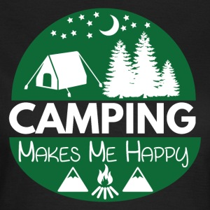 Camping Makes Me Happy - Women's T-Shirt