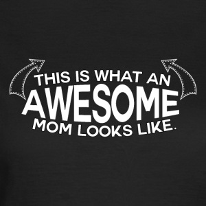 ! Mothers Day - Awesome mamma! - T-skjorte for kvinner