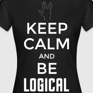 Keep Calm and be logical (hell) - Frauen T-Shirt