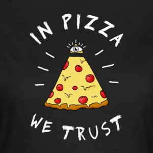 dans la pizza we Trust Illumination oeil pyramide Humour - T-shirt Femme