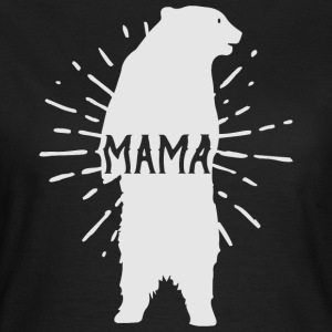 Mama Day Ours mères - mères - T-shirt Femme