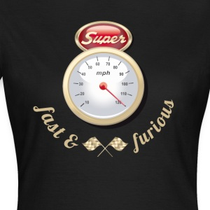 Auto Tuning Oldtimer fast tacho gasoline race k - Women's T-Shirt