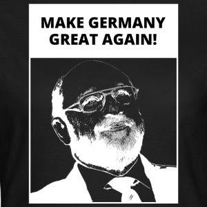 God - Chancellor | Make Germany Great Again - Fun - Women's T-Shirt