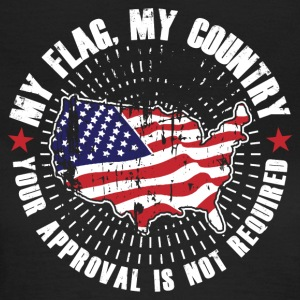 My flag, my country! USA Proud! - Women's T-Shirt