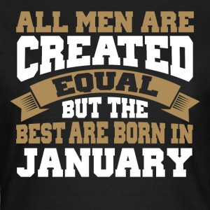 All men are created equal - JANUARY - Frauen T-Shirt