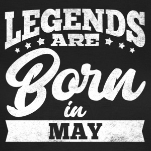 Legends Are Born In May - Frauen T-Shirt