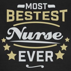 Best Nurse Ever - Shirt - Women's T-Shirt