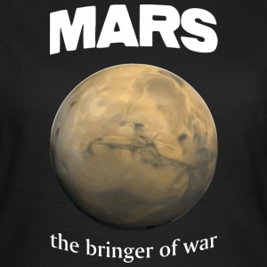 Mars - de Brenger of War - Vrouwen T-shirt