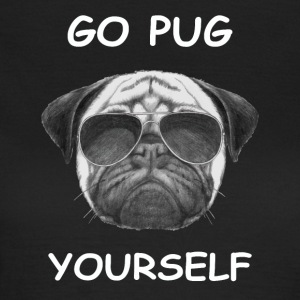 go pug yourself weiß - Frauen T-Shirt