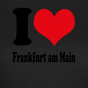 I love Frankfurt am Main - Frauen T-Shirt
