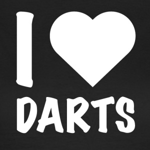 Dart - I Love Darts - Frauen T-Shirt