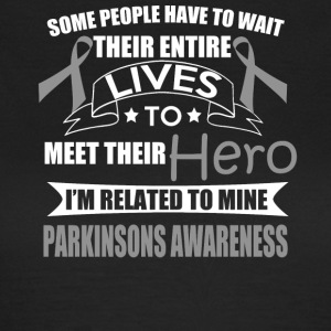 Parkinsons Awareness! Relatif à mon héros! - T-shirt Femme