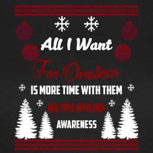 Multiple Myeloma All I Want For Chrismas - Vrouwen T-shirt