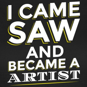 I Came SAW ET ARTISTE A Became - T-shirt Femme