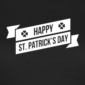 HAPPY ST PATRICK S DAY - Women's T-Shirt