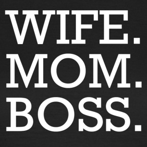 WIFE MOM BOSS WMB - Frauen T-Shirt