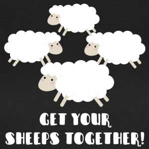 Sheep / Farm: Get Your Sheeps Together! - Women's T-Shirt