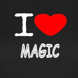 I LOVE MAGIC - Women's T-Shirt