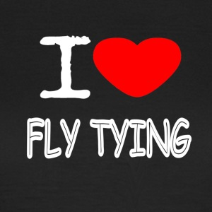 I LOVE FLY TYING - Frauen T-Shirt