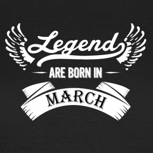 Legends are born in March - Women's T-Shirt