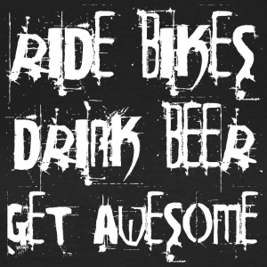 Ride Bikes - Drink Beer - Get Awesome - Frauen T-Shirt