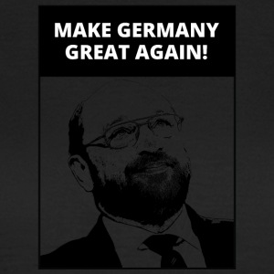 Make Germany Great Again | Gott - Kanzler | Fun - Frauen T-Shirt