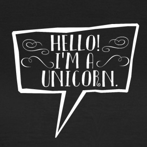 Unicorn - Hello! - Frauen T-Shirt