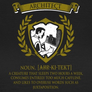 architect - Vrouwen T-shirt