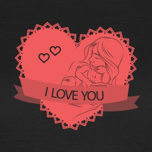 I LOVE YOU - Vrouwen T-shirt