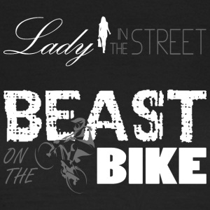 Lady in the Street - Beast on the Bike! - Frauen T-Shirt