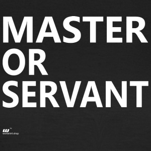 Master of Servant wit - Vrouwen T-shirt