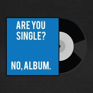 Single: Er du single? Nej, album. - Dame-T-shirt