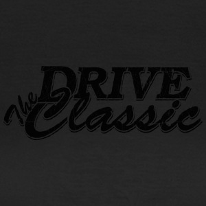 Drive The Classic - Frauen T-Shirt